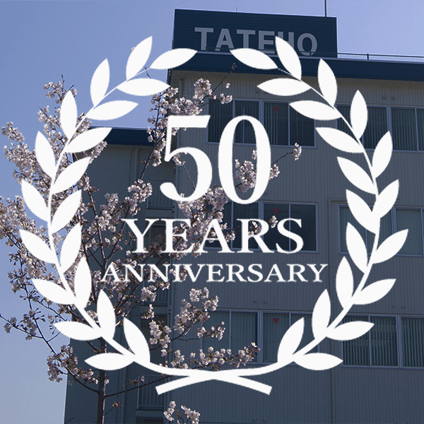 In 2016, Tateho celebrated the 50 year anniversary.